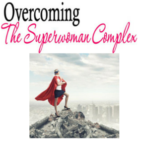 Overcoming the Superwoman Complex @ Radisson Hotel / Center of NH | Manchester | New Hampshire | United States