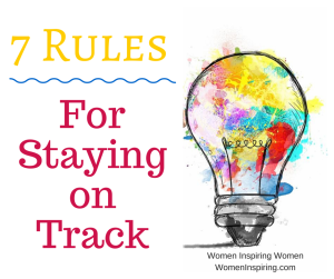7 Rules for Staying on Track